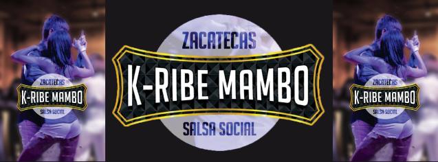 1º Social de Salsa y Toques de Bachata de K-Ribe Mambo Zacatecas  | Sábado 8 de Marzo 21:30 hr. | Cubanita Salsa Bar