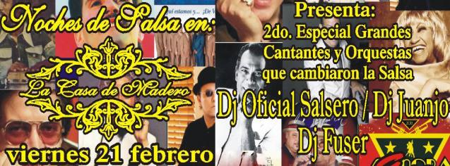 Noches de SalsaMexico en Casa Madero  | Presenta: 2º Especial Grandes Cantantes y Orquestas que cambiaron la Salsa | Viernes 21 de Febrero