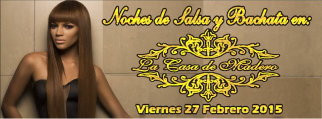Noches de Salsa & Bachata en La Casa de Madero  | 27 de Febrero